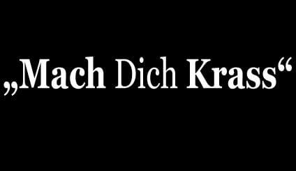 Mach Dich Krass by Daniel Aminati