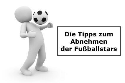 Tipps Abnehmen Fussballstars